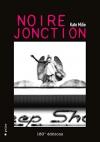 """Couverture du livre : """"Noire jonction"""""""