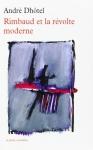"""Couverture du livre : """"Rimbaud et la révolte moderne"""""""