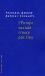"""Couverture du livre : """"L'Europe sociale n'aura pas lieu"""""""