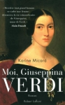 "Couverture du livre : ""Moi, Giuseppina Verdi"""