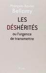 """Couverture du livre : """"Les déshérités ou L'urgence de transmettre"""""""