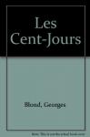 """Couverture du livre : """"Les Cents-Jours"""""""