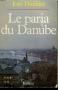 """Couverture du livre : """"Le paria du Danube"""""""