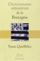 """Couverture du livre : """"Dictionnaire amoureux de la Bretagne"""""""