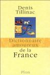 """Couverture du livre : """"Dictionnaire amoureux de la France"""""""