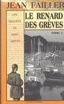 """Couverture du livre : """"Le renard des grèves"""""""