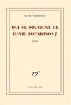 """Couverture du livre : """"Qui se souvient de David Foenkinos ?"""""""