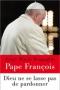 """Couverture du livre : """"Dieu ne se lasse pas de pardonner"""""""