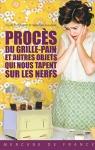 """Couverture du livre : """"Procès du grille-pain et autres objets qui nous tapent sur les nerfs"""""""