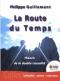 """Couverture du livre : """"La route du temps"""""""