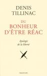 """Couverture du livre : """"Du bonheur d'être réac"""""""