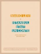 """Couverture du livre : """"Istanbul était un conte"""""""
