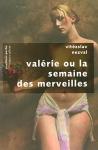 """Couverture du livre : """"Valérie ou La semaine des merveilles"""""""