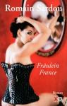 "Couverture du livre : ""Fräulein France"""