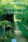 """Couverture du livre : """"La bonne fortune de Sébastien"""""""