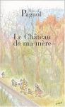 """Couverture du livre : """"Le château de ma mère"""""""