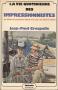 """Couverture du livre : """"La vie quotidienne des impressionnistes"""""""