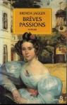 """Couverture du livre : """"Brèves passions"""""""
