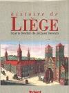 """Couverture du livre : """"Histoire de Liège"""""""