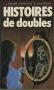 """Couverture du livre : """"Histoires de doubles"""""""
