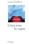 """Couverture du livre : """"Crier sous la vague"""""""
