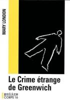 """Couverture du livre : """"Le crime étrange de Greenwich"""""""