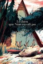 """Couverture du livre : """"Le chien que Nino n'avait pas"""""""