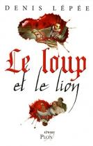 """Couverture du livre : """"Le loup et le lion"""""""