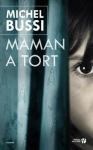 """Couverture du livre : """"Maman a tort"""""""