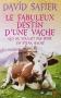 """Couverture du livre : """"Le fabuleux destin d'une vache"""""""