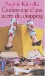 """Couverture du livre : """"Confessions d'une accro du shopping"""""""