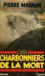 """Couverture du livre : """"Les Charbonniers de la mort"""""""