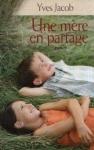 """Couverture du livre : """"Une mère en partage"""""""