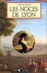 """Couverture du livre : """"Les noces de Lyon"""""""