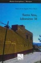 """Couverture du livre : """"Santa Ana, kilomètre 34"""""""