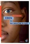 """Couverture du livre : """"Eben ou les yeux de la nuit"""""""