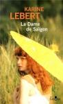 """Couverture du livre : """"La dame de Saïgon"""""""