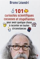 """Couverture du livre : """"101 curiosités scientifiques et cocasses et stupéfiantes"""""""