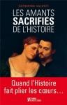 """Couverture du livre : """"Les amants sacrifiés de l'histoire"""""""
