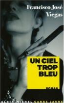 """Couverture du livre : """"Un ciel trop bleu"""""""