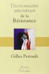 """Couverture du livre : """"Dictionnaire amoureux de la Résistance"""""""