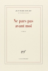 """Couverture du livre : """"Ne pars pas avant moi"""""""