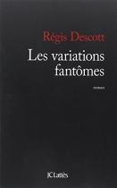 """Couverture du livre : """"Les variations fantômes"""""""