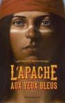 """Couverture du livre : """"L'Apache aux yeux bleus"""""""