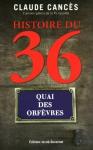 """Couverture du livre : """"Histoire du 36, quai des Orfèvres"""""""