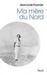 """Couverture du livre : """"Ma mère du Nord"""""""