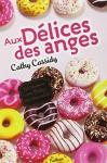 """Couverture du livre : """"Aux délices des anges"""""""