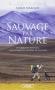 """Couverture du livre : """"Sauvage par nature"""""""