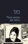 """Couverture du livre : """"Nous serons des héros"""""""