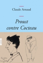 """Couverture du livre : """"Proust contre Cocteau"""""""